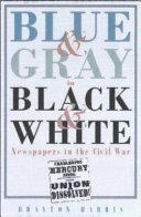 Blue   Gray in Black   White