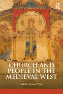 Church and People in the Medieval West  900 1200
