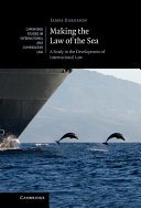 Making the Law of the Sea