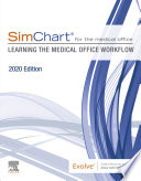 """""""SimChart for the Medical Office: Learning the Medical Office Workflow 2020 Edition E-Book"""" by Elsevier"""