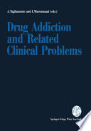 Drug Addiction And Related Clinical Problems