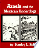 Azuela and the Mexican Underdogs Book