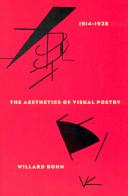 The Aesthetics of Visual Poetry, 1914-1928