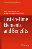 Just in Time Elements and Benefits