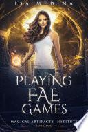Playing Fae Games