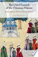 The Chief Eunuch of the Ottoman Harem Book