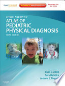 """Zitelli and Davis' Atlas of Pediatric Physical Diagnosis E-Book: Expert Consult Online"" by Basil J. Zitelli, Sara C McIntire, Andrew J Nowalk"