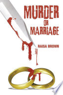 Read Online Murder or Marriage For Free