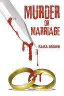 Murder or Marriage