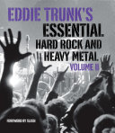 Eddie Trunk's Essential Hard Rock and Heavy Metal
