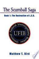 The Scumball Saga Book I