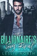 The Billionaire   s Sexy Rival