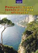 Pompeii, Capri, Ischia & the Bay of Naples Book