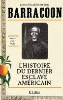 Pdf Barracoon : L'histoire du dernier esclave américain Telecharger