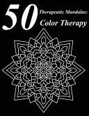 50 Therapeutic Mandalas  Color Therapy