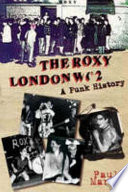 """The Roxy London Wc2: A Punk History"" by Paul Marko"