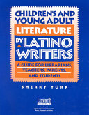 Children's and Young Adult Literature by Latino Writers