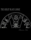 The Great Black Lodge