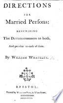 A Bride Bush  or  a direction for married persons  plainly describing the duties common to both  and peculiar to each of them  etc