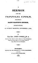 A Sermon upon the Conjugal Union, preached in Saint Martin's Church, Birmingham ... November 3, 1822