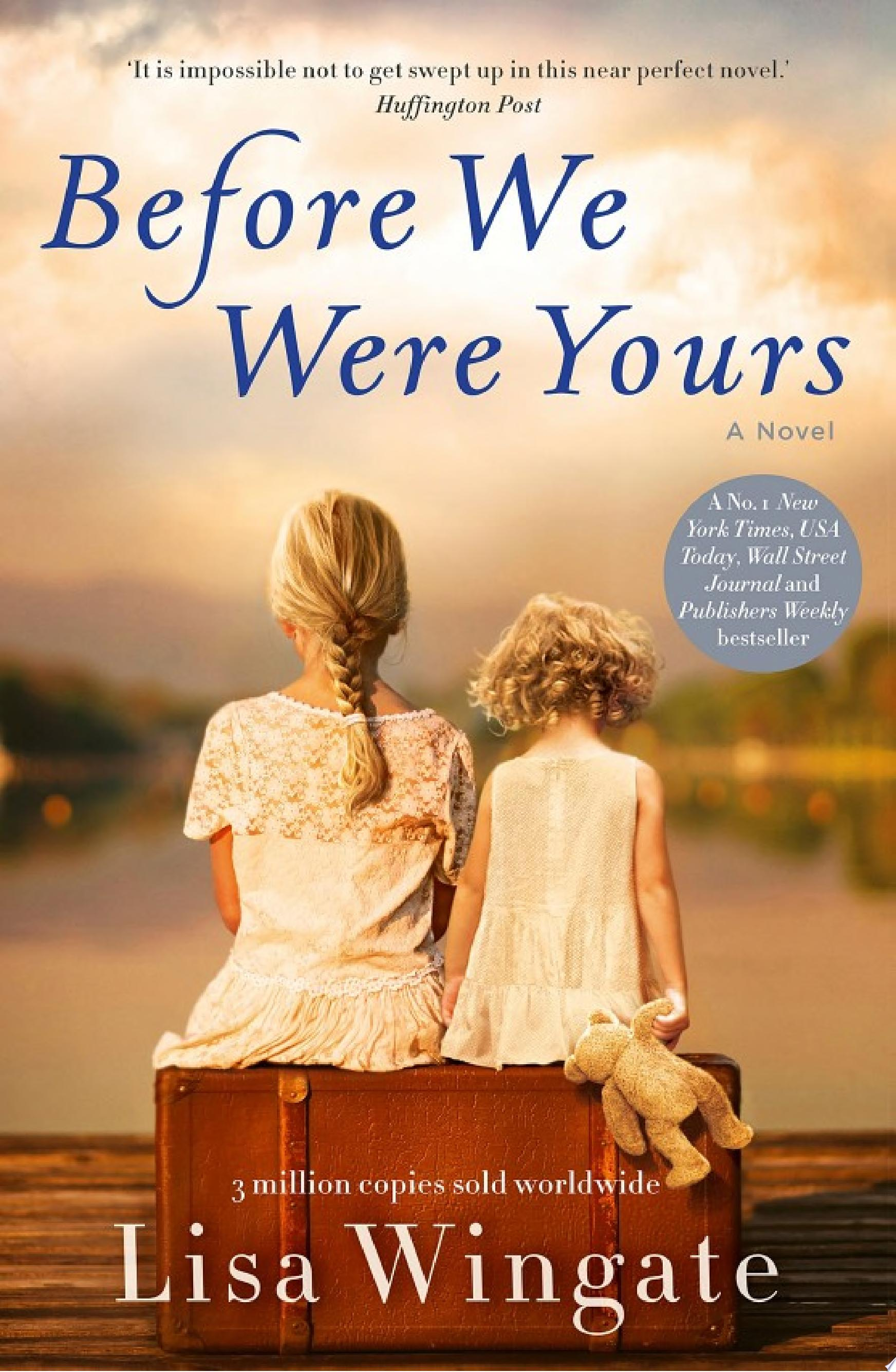 Before We Were Yours   a poignant  family story and New York Times bestseller
