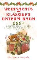Pdf Weihnachts-Klassiker unterm Baum: 280+ Romane, Erzählungen & Märchen zur schönsten Zeit des Jahres (Illustrierte Ausgabe) Telecharger