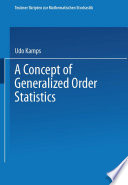 A Concept of Generalized Order Statistics