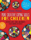 More Creative Coping Skills for Children