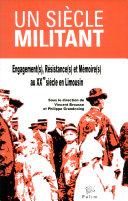 Un siècle militant