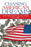 Chasing American Dreams