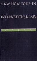 New Horizons in International Law