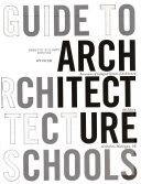 Guide to Architecture Schools