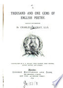 A thousand and one Gems of English poetry, selected and arranged by Charles Mackay