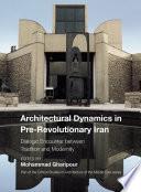 Architectural Dynamics in Pre Revolutionary Iran