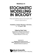 Workshop on stochastic modelling in biology