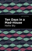 Ten Days in a Mad House Pdf/ePub eBook