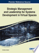 Strategic Management and Leadership for Systems Development in Virtual Spaces Book