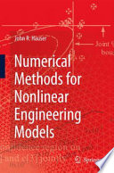 Numerical Methods for Nonlinear Engineering Models Book