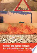 Natural and Human Induced Hazards and Disasters in Africa