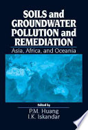 Soils and Groundwater Pollution and Remediation
