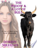 The Widow A Lot Of Bull A Pair Of Mail Order Bride Romances