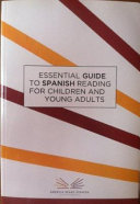 Essential Guide To Spanish Reading