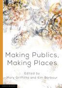 Making Publics, Making Places