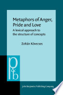 Metaphors of Anger  Pride and Love Book