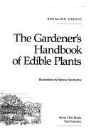 The Gardener s Handbook of Edible Plants
