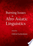 Burning Issues in Afro Asiatic Linguistics