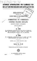 Authorize Appropriations for Flammable Fabrics Act and Fire Research and Safety Act of 1968