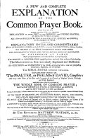 A New and Complete Explanation of the Common Prayer Book