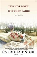 Pdf It's Not Love, It's Just Paris Telecharger
