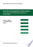 Diversity and Integration in Mycorrhizas  : Proceedings of the 3rd International Conference on Mycorrhizas (ICOM3) Adelaide, Australia, 8–13 July 2001